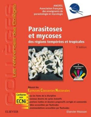 Référentiel Collège Parasitoses et mycoses des régions tempérées et tropicales - elsevier / masson - 9782294748394 -