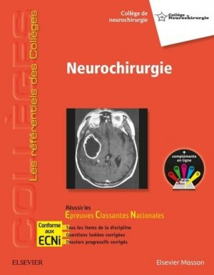 Référentiel Collège Neurochirurgie - elsevier / masson - 9782294751806 -