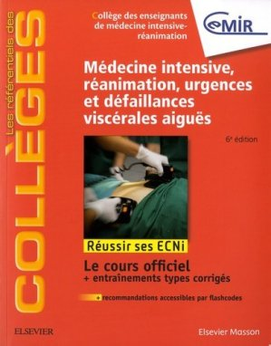 Référentiel Collège de Médecine Intensive, réanimation, urgences et défaillances viscérales aiguës - elsevier / masson - 9782294755163 -