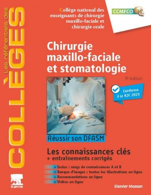 Référentiel Collège de Chirurgie maxillo-faciale et stomatologie - elsevier / masson - 9782294765827 -