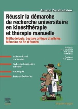 Réussir la démarche de recherche universitaire en kinésithérapie et thérapie manuelle - elsevier / masson - 9782294767005 -