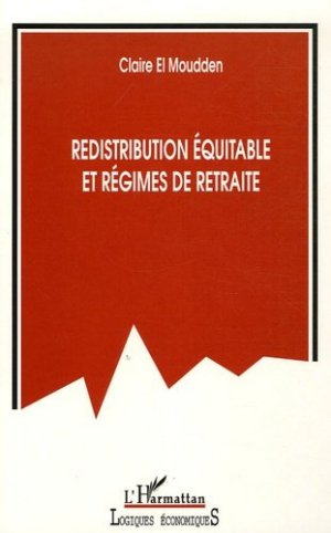 Redistribution équitable et régimes de retraite - l'harmattan - 9782296001435 -