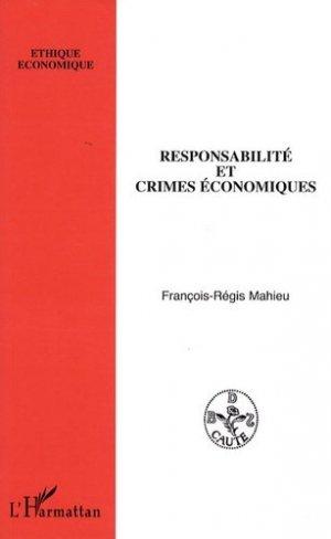 Responsabilité et crimes économiques - l'harmattan - 9782296064898 -