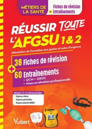 Réussir toute l'AFGSU 1 & 2 - vuibert - 9782311660722 -