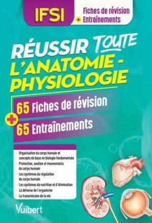 Réussir toute l'anatomie physiologie - vuibert - 9782311660814 -