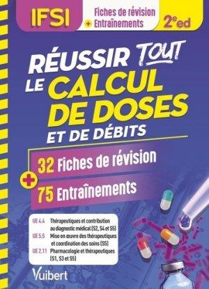 Réussir tous les calculs de doses en 30 fiches et 70 entraînements. UE 4.4, 5.5 et 2.11 - Vuibert - 9782311661507 -
