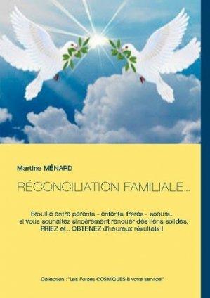 RÉCONCILIATION FAMILIALE... - Books on Demand Editions - 9782322268023 -