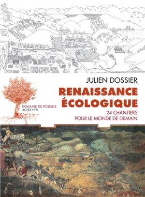 Renaissance écologique - actes sud  - 9782330114381 -