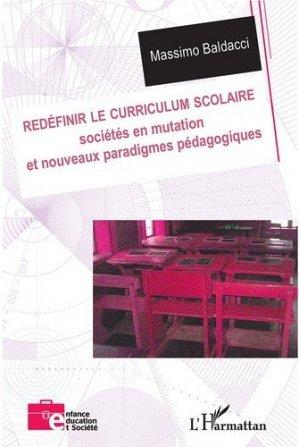 Redéfinir le curriculum scolaire - l'harmattan - 9782336312200 -