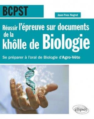 Réussir l'épreuve sur documents de la khôlle de biologie en BCPST - ellipses - 9782340021471 -