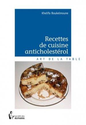Recettes de cuisine anticholestérol - societe des ecrivains - 9782342151534 -