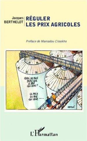 Réguler les prix agricoles - l'harmattan - 9782343004914 -