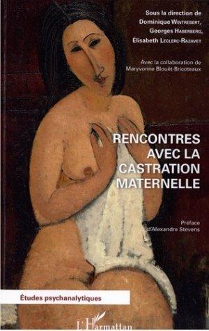 Rencontres avec la castration maternelle - l'harmattan - 9782343135311 -