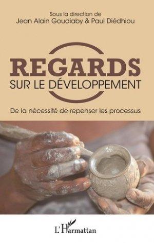 Regards sur le développement - l'harmattan - 9782343138664 -