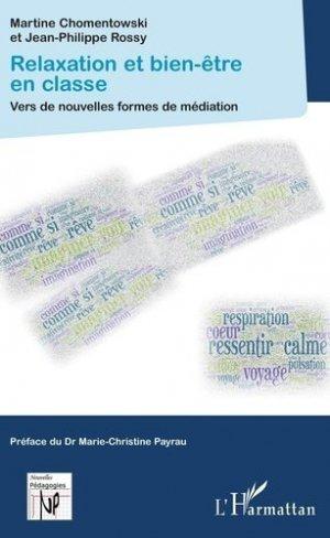 Relaxation et bien-être en classe - l'harmattan - 9782343171067 -