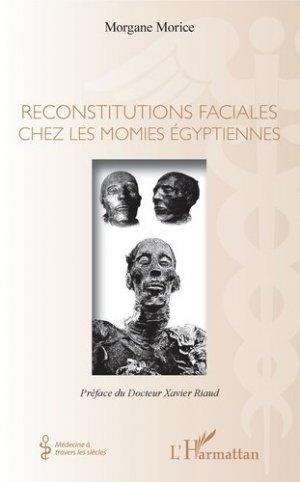 Reconstitutions faciales chez les momies égyptiennes - l'harmattan - 9782343172873 -