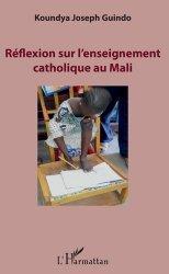 Réflexion sur l'enseignement catholique au Mali - l'harmattan - 9782343195421 -