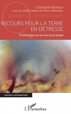 Recours pour la terre en détresse - l'harmattan - 9782343222004 -