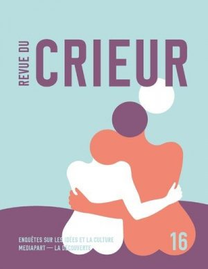 Revue du crieur numero 16 - La Découverte - 9782348060205 -