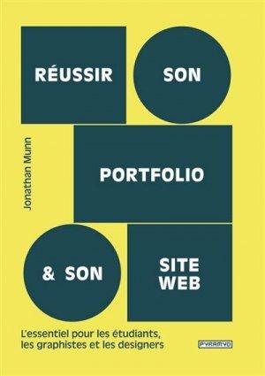 Réussir son portfolio et son site web. L'essentiel pour les étudiants, les graphistes et les designers - Editions Pyramyd - 9782350174884 -