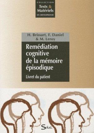Remédiation cognitive de la mémoire épisodique - solal - 9782353270880 -