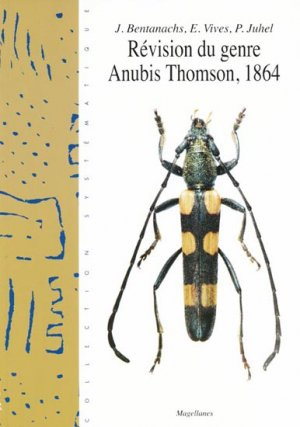 Révision du genre Anubis Thomson, 1864 - magellanes - 9782353870202 -