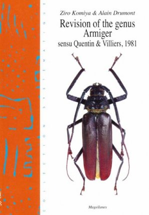 Révision of the genus Armiger sensu Quentin & Villiers, 1981 - magellanes - 9782353870288 -