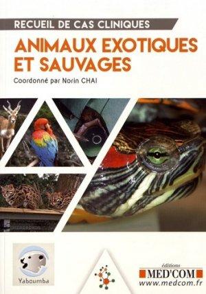 Recueil de cas cliniques des animaux de la faune sauvage-med'com-9782354032364