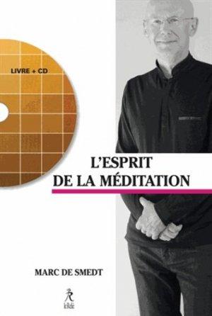 Retrouver l'esprit de la méditation - Le Relié - 9782354901097 -