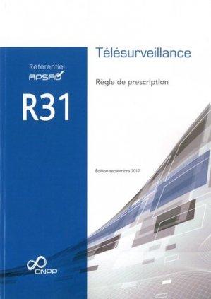 Référentiel APSAD R31 Télésurveillance. Règle de prescription - cnpp - 9782355052620 -