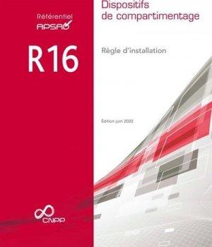 Référentiel APSAD R16 Dispositifs de compartimentage - cnpp - 9782355053344 -