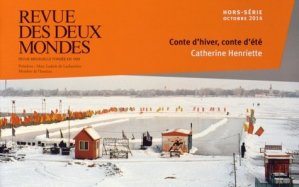 Revue des deux Mondes Hors-série Octobre 2014 : Conte d'hiver, conte d'été - Revue des deux mondes - 9782356500816 -