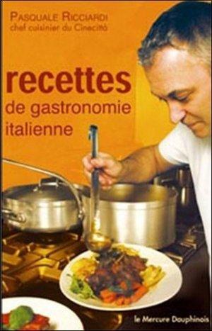 Recettes de gastronomie italienne - le mercure dauphinois - 9782356620064 -