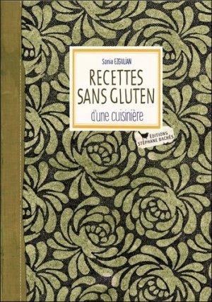 Recettes sans gluten d'une cuisinière - stéphane bachès - 9782357522046 -