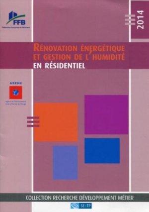 Rénovation énergétique et gestion de l'humidité en résidentiel - sebtp - 9782359171129