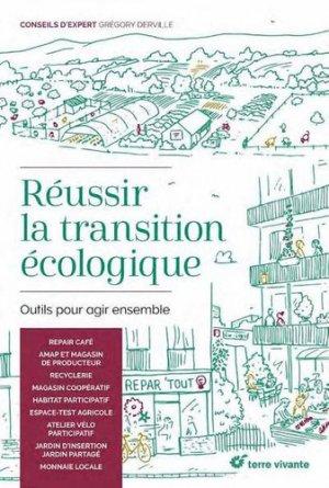 Réussir la transition écologique - terre vivante - 9782360984602 -