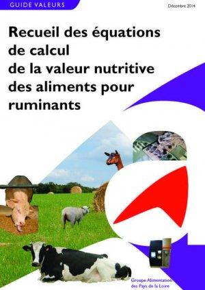 Recueil des équations de calcul de la valeur nutritive des aliments pour ruminants - technipel / institut de l'elevage - 9782363434746 -