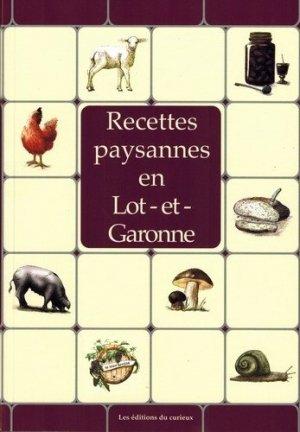 Recettes paysannes en Lot-et-Garonne - du curieux  - 9782366940084 -