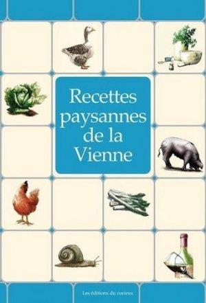 Recettes paysannes de la Vienne - du curieux  - 9782366940121 -