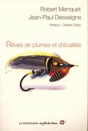 Rêves de plumes et d'écailles - la cheminante - 9782371270213 -