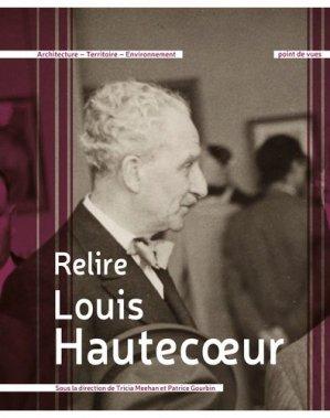 Relire Louis Hautecoeur - Point de Vues - 9782371950337 -