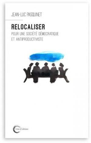 Relocaliser - libre et solidaire - 9782372630160 -