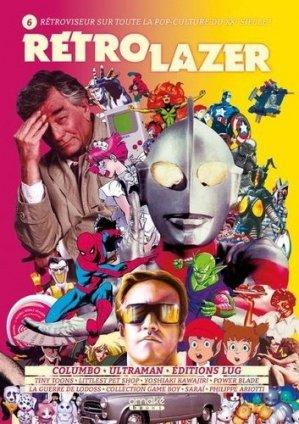 Rétro Lazer N° 6 : Columbo, Ultraman, Editions Lug... - Omaké Books - 9782379890024 -