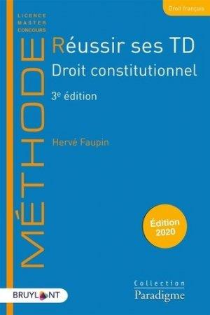 Réussir ses TD Droit constitutionnel. Edition 2020 - Bruylant - 9782390132318 -