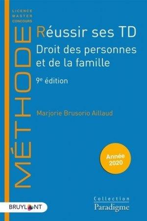 Réussir ses TD. Droit des personnes et de la famille, 9e édition - Bruylant - 9782390132325 -
