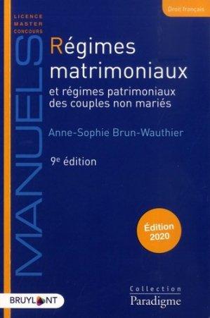 Régimes matrimoniaux et régimes patrimoniaux des couples non mariés. Edition 2020 - Bruylant - 9782390132417 -