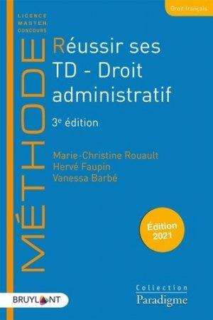 Réussir ses TD Droit administratif. 3e édition - Bruylant - 9782390132516 -