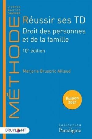 Réussir ses TD - Droit des personnes et de la famille - Bruylant - 9782390133117 -