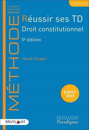 Réussir ses TD - Droit constitutionnel - Bruylant - 9782390133414 -
