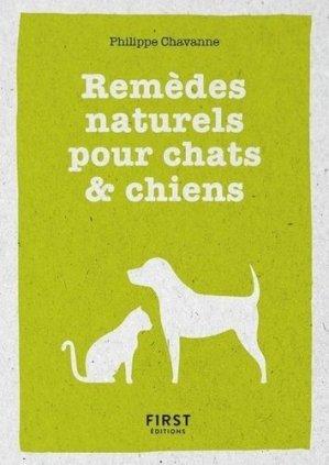 Remèdes naturels pour chiens & chats - First - 9782412045091 -